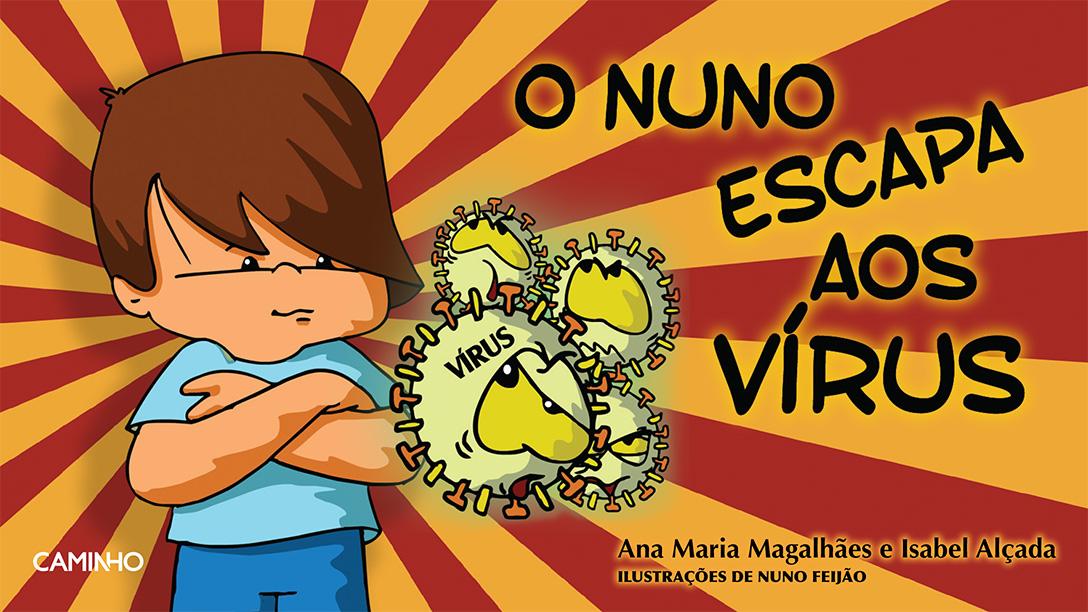 """""""Nuno escapa aos vírus"""""""